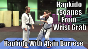 Hapkido Escapes From Wrist Grab with Alain Burrese cover
