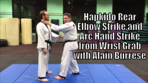 Hapkido Rear Elbow Strike and Arc Hand Strike from Wrist Grab with Alain Burrese cover