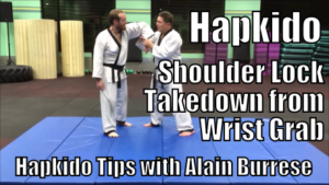Hapkido Shoulder Lock Takedown from Wrist Grab with Alain Burrese cover