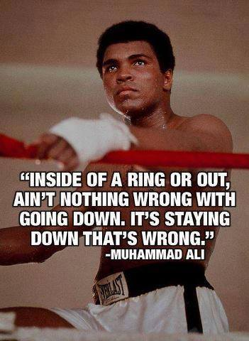 Muhammad Ali quotes staying down wrong